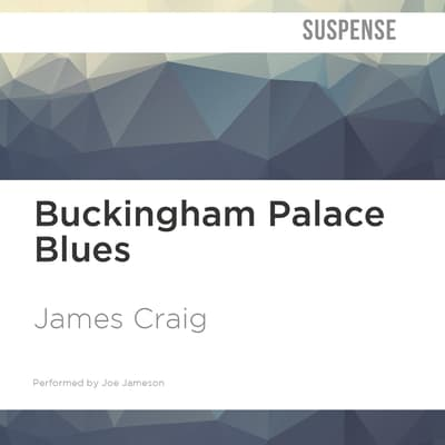 Buckingham Palace Blues by James Craig audiobook