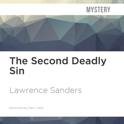The Second Deadly Sin by Lawrence Sanders audiobook