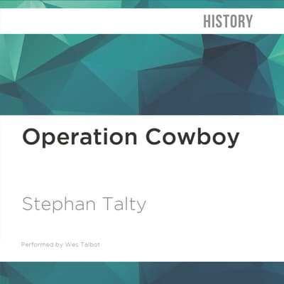 Operation Cowboy by Stephan Talty audiobook