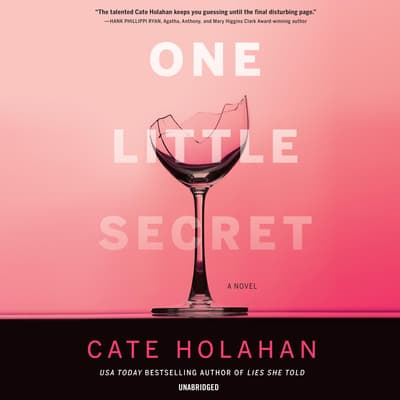 One Little Secret by Cate Holahan audiobook