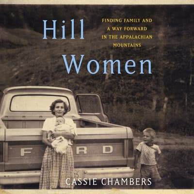 Hill Women by Cassie Chambers audiobook