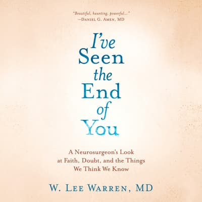 I've Seen the End of You by W. Lee Warren audiobook