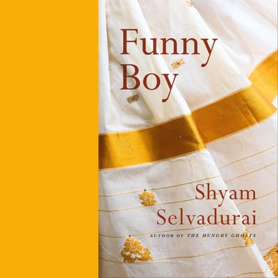 Funny Boy by Shyam Selvadurai audiobook