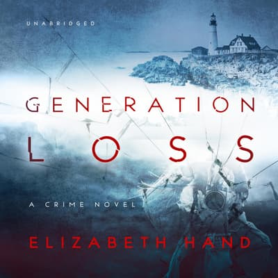 Generation Loss by Elizabeth Hand audiobook