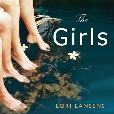 The Girls by Lori Lansens audiobook