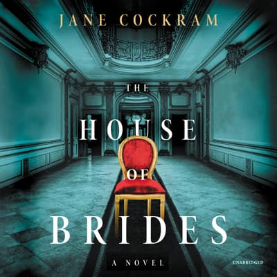 The House of Brides by Jane Cockram audiobook
