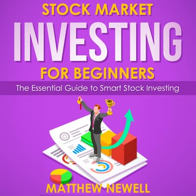 Stock Market Investing for Beginners by Matthew Newell audiobook