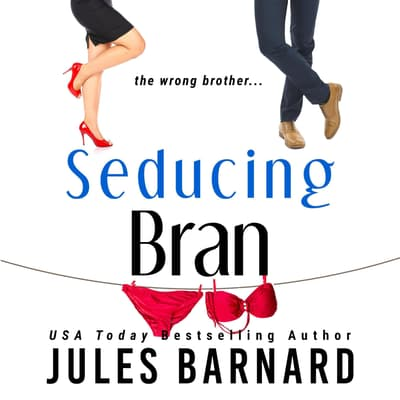 Seducing Bran by Jules Barnard audiobook