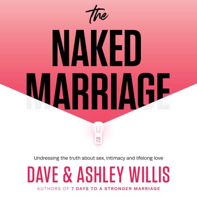 The Naked Marriage by Dave Willis audiobook