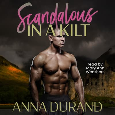 Scandalous in a Kilt by Anna Durand audiobook