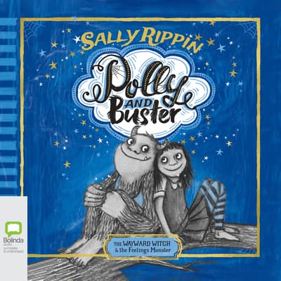The Wayward Witch and the Feelings Monster by Sally Rippin audiobook