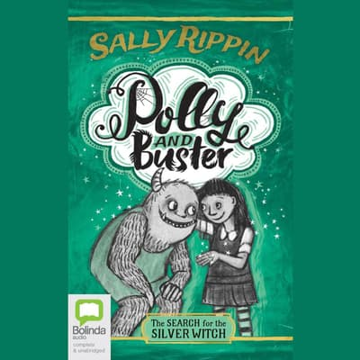 The Search for the Silver Witch by Sally Rippin audiobook