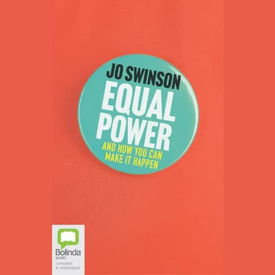 Equal Power by Jo Swinson audiobook