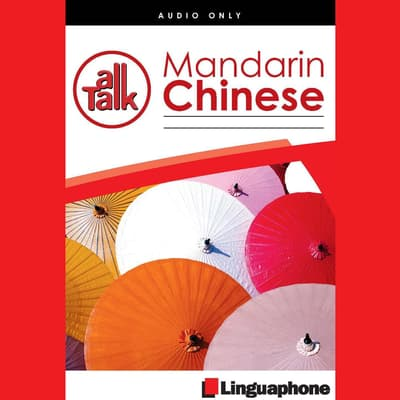 Linguaphone All Talk - Mandarin Chinese by John Foley audiobook