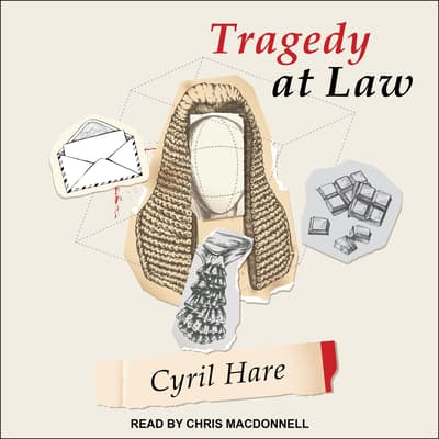 Tragedy at Law by Cyril Hare audiobook