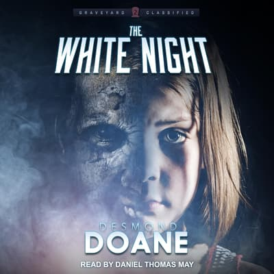 The White Night by Desmond Doane audiobook