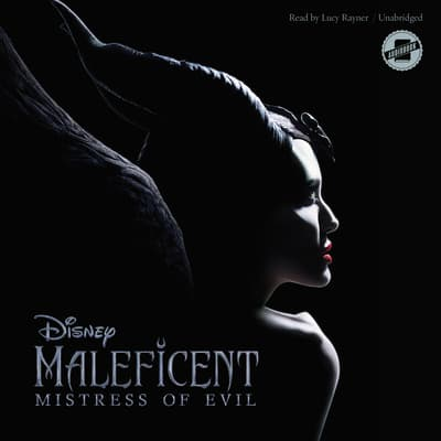 Maleficent: Mistress of Evil by Disney Press audiobook
