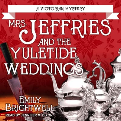 Mrs. Jeffries and the Yuletide Weddings by Emily Brightwell audiobook