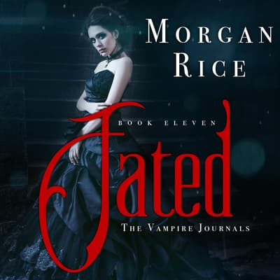 Fated by Morgan Rice audiobook