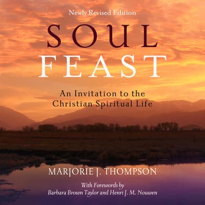Soul Feast by Marjorie J. Thompson audiobook