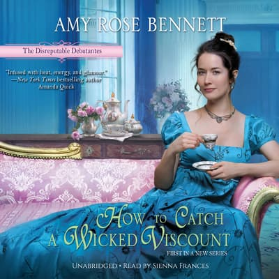 How to Catch a Wicked Viscount by Amy Rose Bennett audiobook