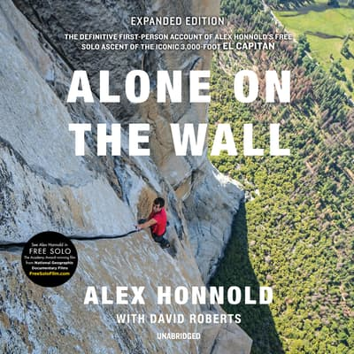 Alone on the Wall, Expanded Edition by Alex Honnold audiobook