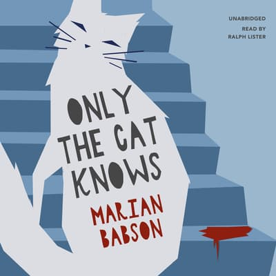 Only the Cat Knows by Marian Babson audiobook
