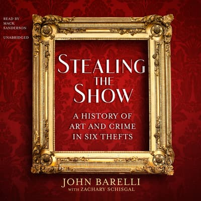 Stealing the Show by John Barelli audiobook