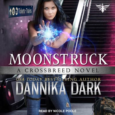 Moonstruck by Dannika Dark audiobook