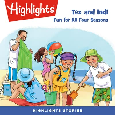 Tex and Indi: Fun for All Four Seasons by Lissa Rovetch audiobook