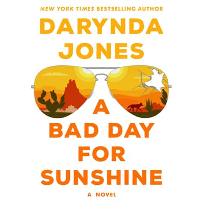 A Bad Day for Sunshine by Darynda Jones audiobook