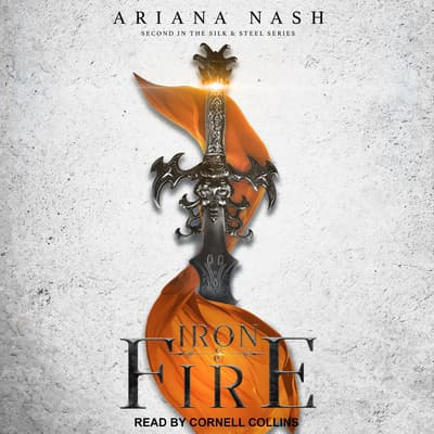 Iron & Fire by Ariana Nash audiobook