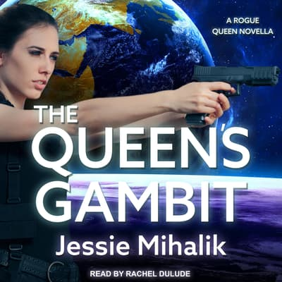 The Queen's Gambit by Jessie Mihalik audiobook