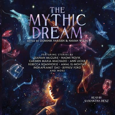 The Mythic Dream by various authors audiobook