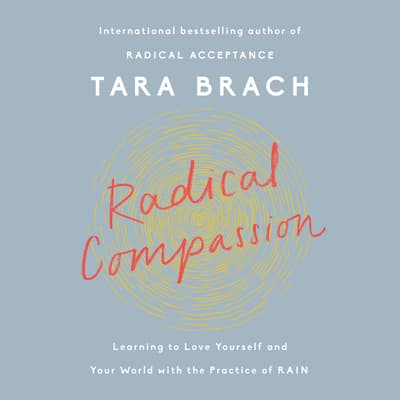 Radical Compassion by Tara Brach audiobook