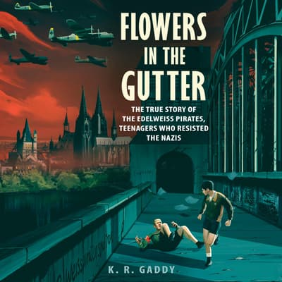 Flowers in the Gutter by K. R. Gaddy audiobook