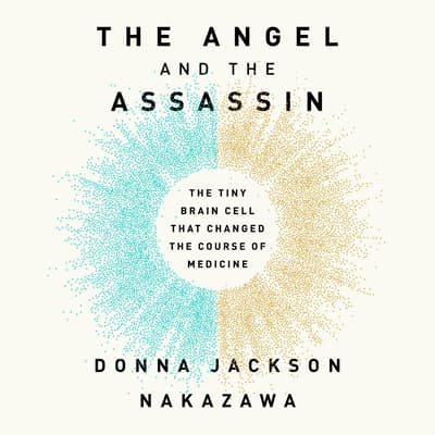 The Angel and the Assassin by Donna Jackson Nakazawa audiobook