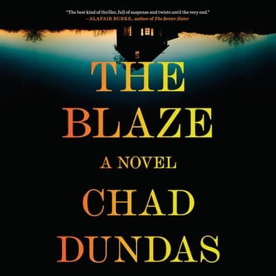 The Blaze by Chad Dundas audiobook