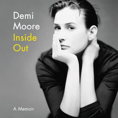 Inside Out by Demi Moore audiobook