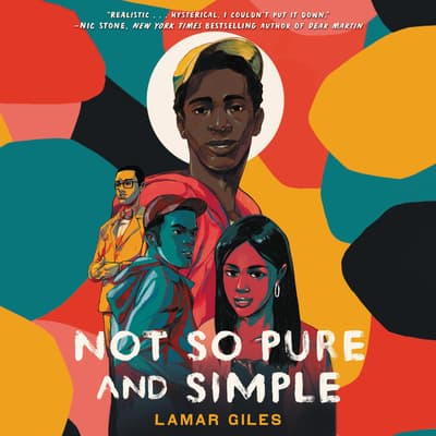 Not So Pure and Simple by Lamar Giles audiobook