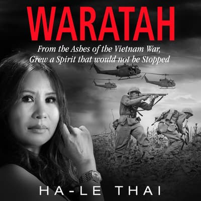 WARATAH  by Ha-Le Thai audiobook