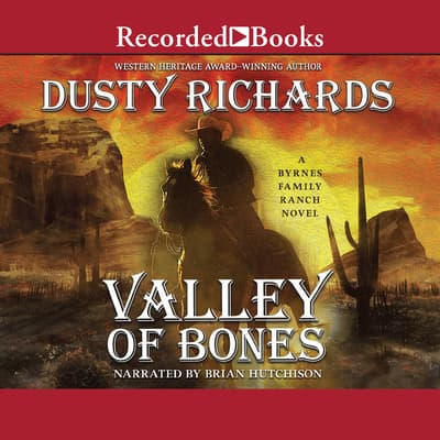 Valley of Bones by Dusty Richards audiobook