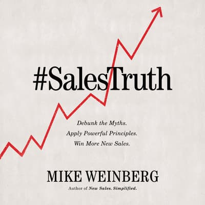 Sales Truth by Mike Weinberg audiobook