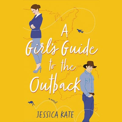 A Girl's Guide to the Outback by Jessica Kate audiobook