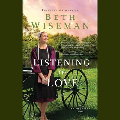 Listening to Love by Beth Wiseman audiobook