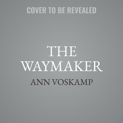 The WayMaker by Ann Voskamp audiobook