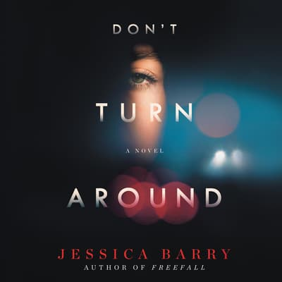 Don't Turn Around by Jessica Barry audiobook