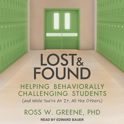 Lost and Found by Ross W. Greene audiobook