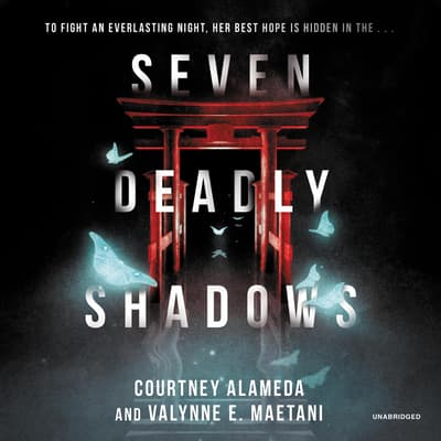 Seven Deadly Shadows by Courtney Alameda audiobook