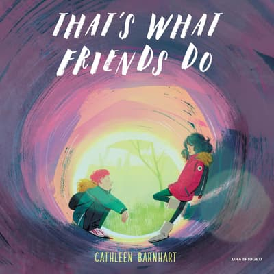 That's What Friends Do by Cathleen Barnhart audiobook